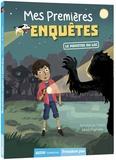 Emmanuel Trédez et Maud Riemann - Mes premières enquêtes Tome 5 : Le monstre du lac.