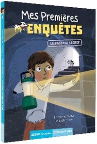Emmanuel Trédez et Maud Riemann - Mes premières enquêtes Tome 6 : Le passage secret.