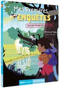 Emmanuel Trédez - Mes premières enquêtes Tome 9 : Sur les traces de la licorne.