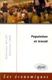 Emmanuel Triby et Dominique Millot - Population et travail.