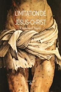 Livres électroniques pdf download L'imitation de Jésus-Christ  - L'intégrale 9782376414063