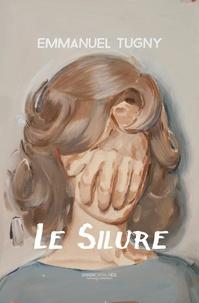 Emmanuel Tugny - Le silure.