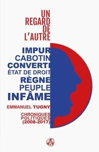 Emmanuel Tugny - Un regard de l'autre.