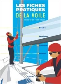 Emmanuel Van Deth et Thierry Fuzellier - Les fiches pratiques de la voile.