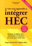 Emmanuel Vayleux - Je vais vous apprendre à intégrer HEC.