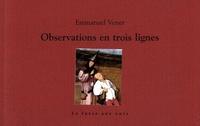 Emmanuel Venet - Observations en trois lignes.