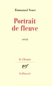 Emmanuel Venet - Portrait de fleuve - Récit.