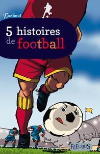 Galabria.be 5 histoires de Football Image