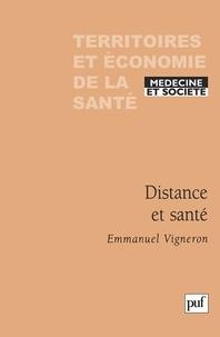 Emmanuel Vigneron - Distance et santé.