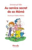 Emmanuel Villin et Frédéric Rébéna - Au service secret de sa Mémé.