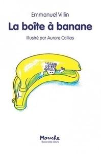 Deedr.fr La boîte à banane Image