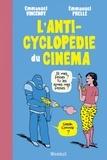 Emmanuel Vincenot et Emmanuel Prelle - L'anticyclopédie du cinéma.