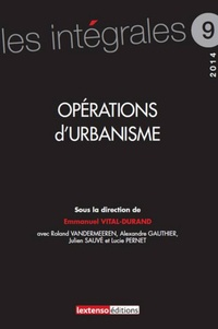 Emmanuel Vital-Durand - Opérations d'urbanisme.
