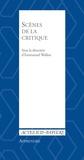 Emmanuel Wallon - Scènes de la critique - Les mutations de la critique dans les arts de la scène.