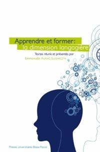 Emmanuèle Auriac-Slusarczyk - Apprendre et former : la dimension langagière.