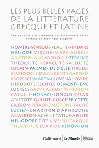 Emmanuèle Blanc - Les plus belles pages de la littérature grecque et latine - Coffret en 5 volumes : Poésie ; Théâtre ; Philosophie et éloquence ; Histoire ; Romans.