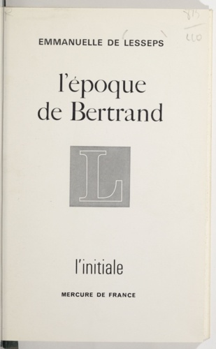 EPOQUE DE BERTRAND
