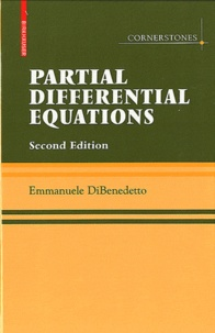 Téléchargement d'ebooks gratuits en ligne Partial Differential Equations 9780817645519 (French Edition) par Emmanuele DiBenedetto
