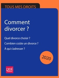 Emmanuèle Vallas - Comment divorcer ? 2020 - Quel divorce choisir ? Combien coûte un divorce ? À qui s'adresser ?.