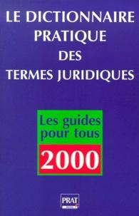 Le dictionnaire pratique des termes juridiques. Edition 2000.pdf
