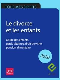 Emmanuèle Vallas - Le divorce et les enfants 2020 - Garde des enfants, garde alternée, droit de visite, pension alimentaire.