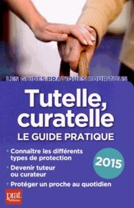 Rhonealpesinfo.fr Tutelle, curatelle - Le guide pratique 2015 Image