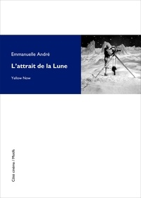 Emmanuelle André - L'attrait de la Lune.