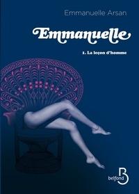 Emmanuelle Arsan - Emmanuelle Tome 1 : La leçon d'homme.