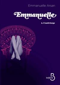 Emmanuelle Arsan - Emmanuelle - Tome 2, L'antivierge.