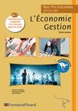 Emmanuelle Aubert et Julia Nicolas - Economie Gestion Bac Pro Industriels - Avec Entraînement à l'épreuve écrite.