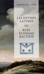 Histoiresdenlire.be Les devises latines du rite écossais rectifié Image