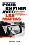 Emmanuelle Auriol - Pour en finir avec les mafias - Sexe, drogue et clandestins : et si on légalisait ?.