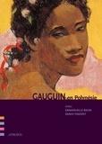 Emmanuelle Baum et Sarah Vincent - Gauguin en Polynésie.