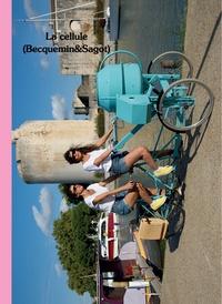 Emmanuelle Becquemin et Stéphanie Sagot - La cellule.