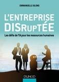 Emmanuelle Blons - L'entreprise disruptée - Les défis de l'IA pour les ressources humaines.