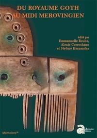 Feriasdhiver.fr Du royaume Goth au Midi mérovingien - Actes des 34e Journées d'archéologie mérovingienne de Toulouse, 6, 7, et 8 novembre 2013 Image