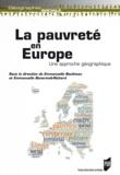 Emmanuelle Boulineau et Emmanuelle Bonerandi-Richard - La pauvreté en Europe - Une approche géographique.