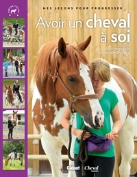 Emmanuelle Brengard - Avoir un cheval à soi.