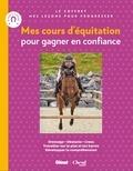 Emmanuelle Brengard - Mes cours d'équitation pour gagner en confiance - Je m'entraîne avec mon cheval / Je saute à cheval.