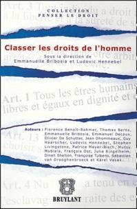 Emmanuelle Bribosia et Ludovic Hennebel - Classer les droits de l'homme.