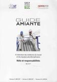 Emmanuelle Brichet et Olivier Brichet - Guide amiante - A l'attention des médecins du travail  et des équipes pluridisciplinaires - Rôle et responsabilités.