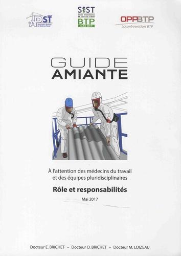 Guide amiante. A l'attention des médecins du travail  et des équipes pluridisciplinaires - Rôle et responsabilités