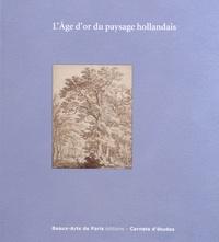 LAge dor du paysage hollandais - Cabinet des dessins Jean Bonna - Beaux-Arts de Paris 10 octobre 2014-16 janvier 2015.pdf