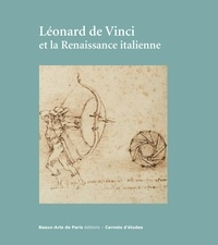 Emmanuelle Brugerolles - Léonard de Vinci et la Renaissance italienne.