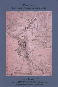 Emmanuelle Brugerolles - Parmesan - Dessins et gravures en clair-obscur.