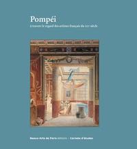 Emmanuelle Brugerolles - Pompéi à travers le regard des artistes français du XIXe siècle.