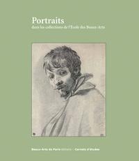 Emmanuelle Brugerolles - Portraits dans les collections de l'Ecole des Beaux-Arts.