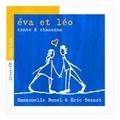 Emmanuelle Bunel et Eric Donnot - Eva et Léo - Conte & chansons. 1 CD audio