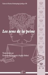 Emmanuelle Burgaud et Sophie Delbrel - Les sens de la peine.