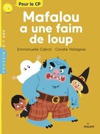 Emmanuelle Cabrol - Mafalou a une faim de loup.